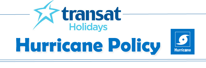 Transat Holidays Hurricane Policy