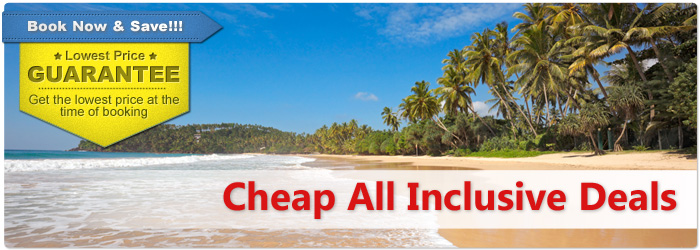 Cheap All Inclusive Vacation Deals Sell Off Vacation