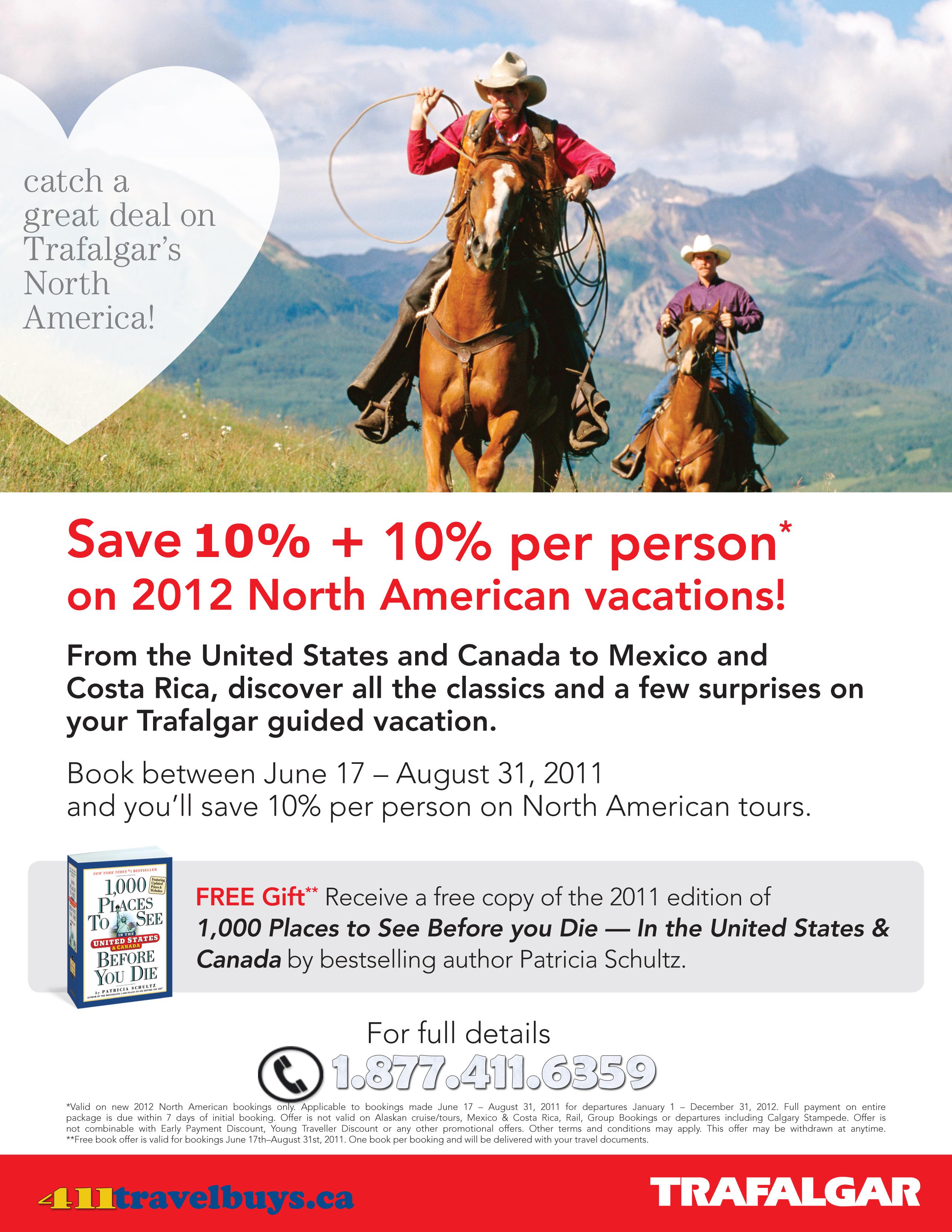 Lock in 2012 Early Guaranteed Price and Save 10% + 10% with Trafalgar!